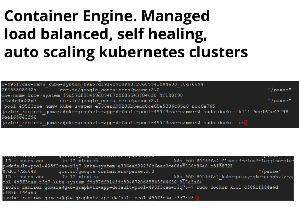 Container Engine. Managed load balanced, self h...