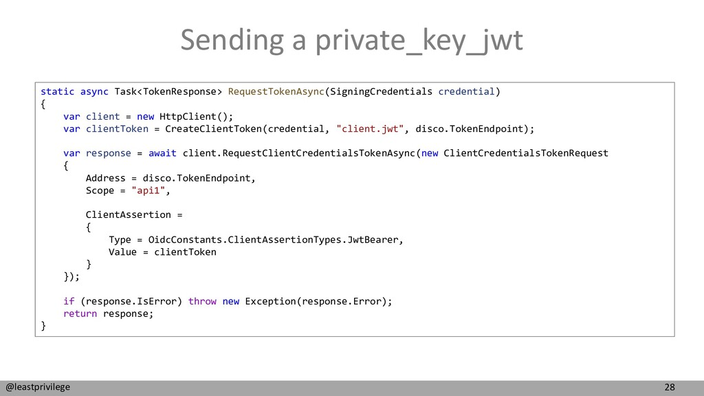 28 @leastprivilege Sending a private_key_jwt st...