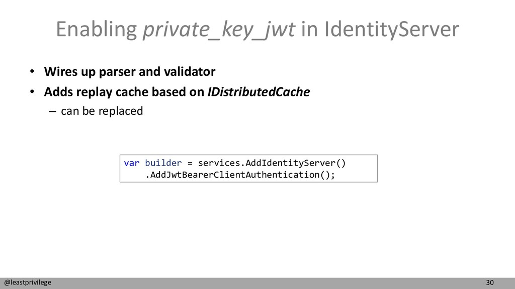 30 @leastprivilege Enabling private_key_jwt in ...