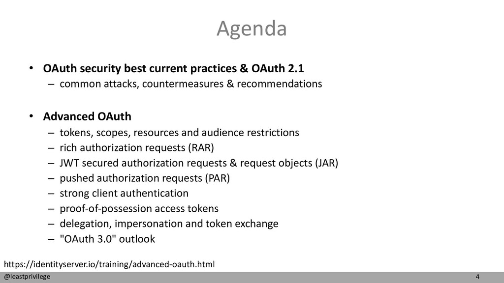 4 @leastprivilege Agenda • OAuth security best ...