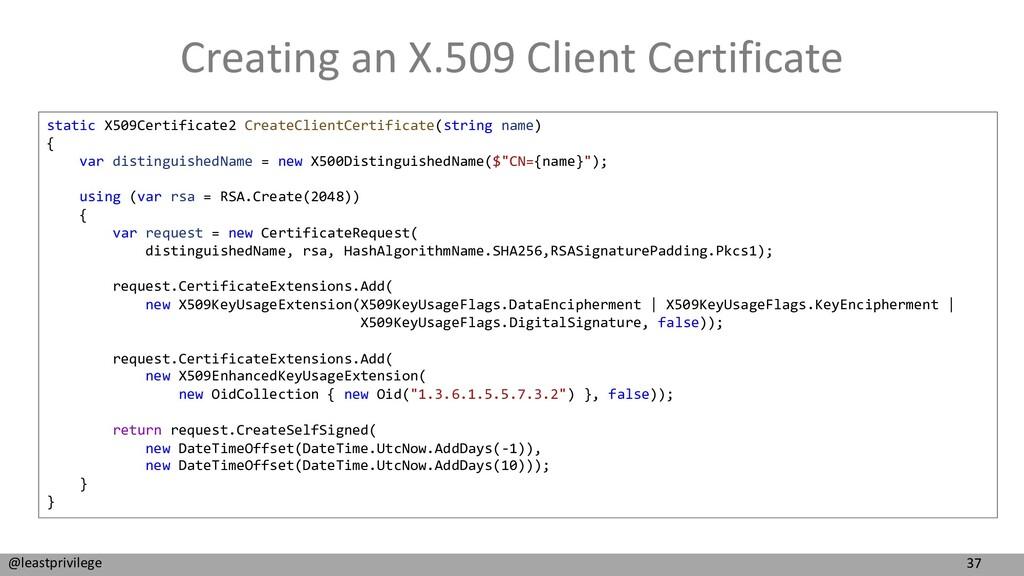 37 @leastprivilege Creating an X.509 Client Cer...