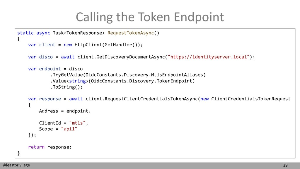 39 @leastprivilege Calling the Token Endpoint s...