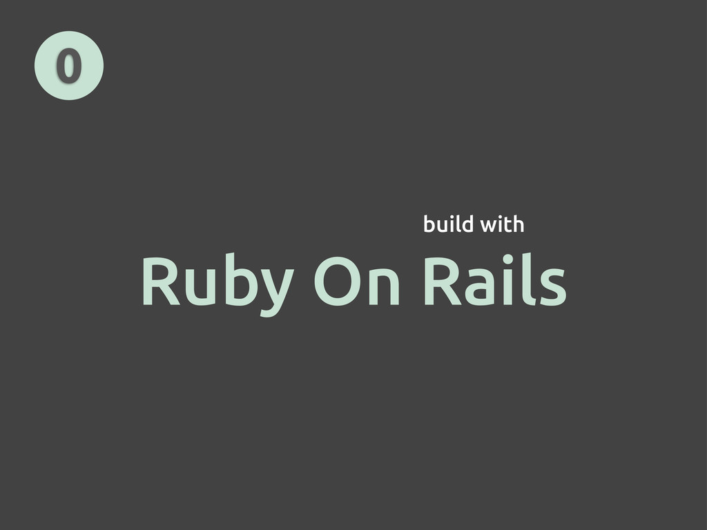 Ruby On Rails 0 build with