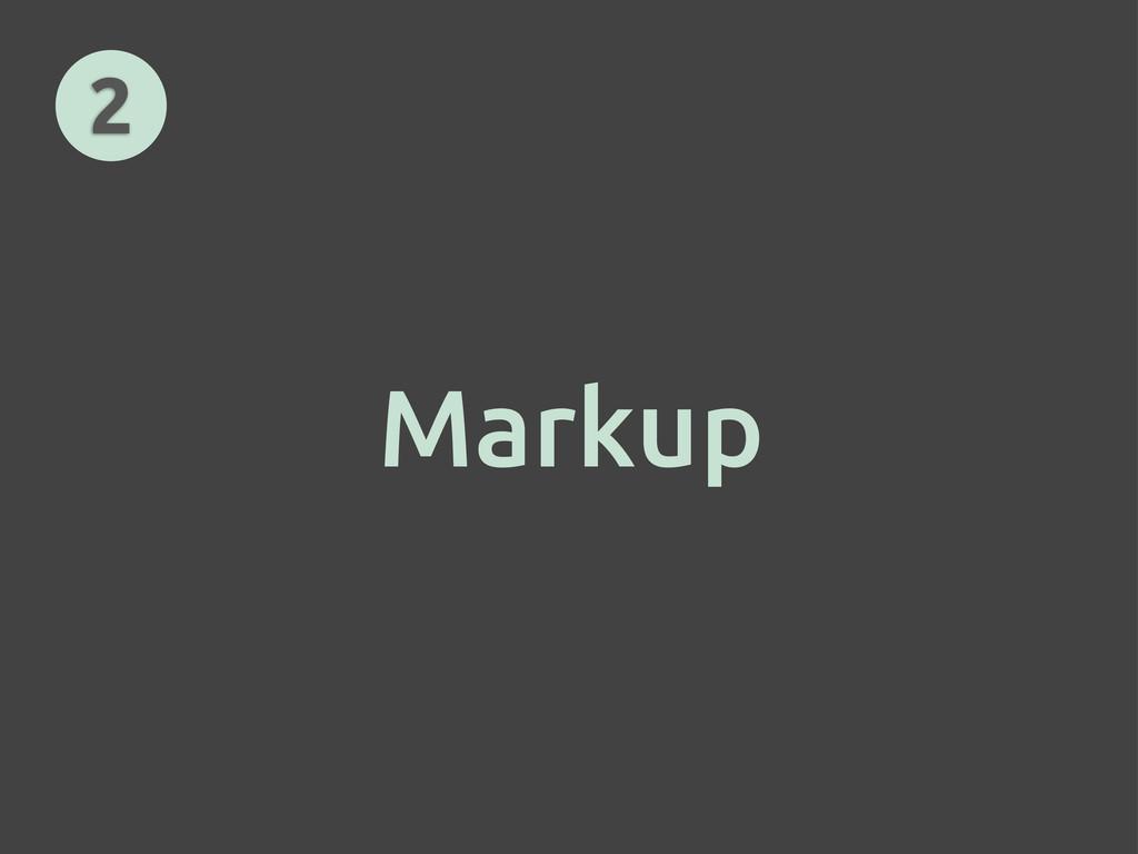 Markup 2