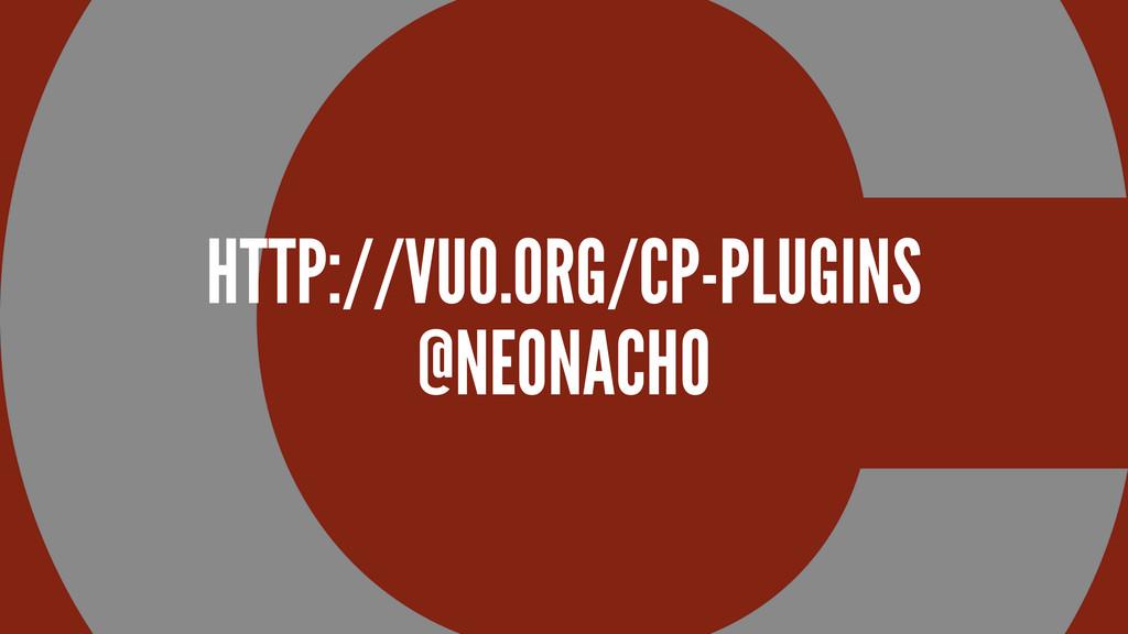 HTTP://VU0.ORG/CP-PLUGINS @NEONACHO