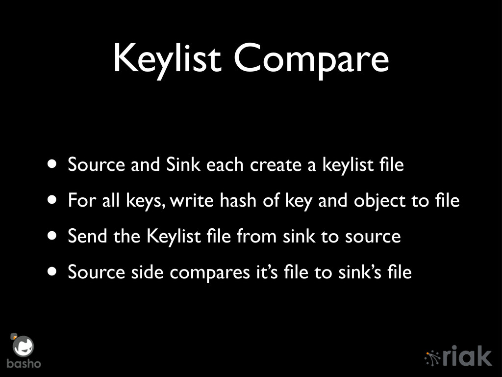 Keylist Compare • Source and Sink each create a...