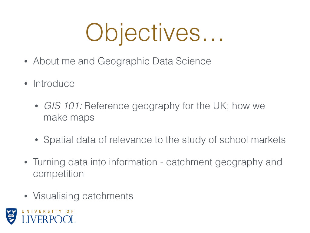 Objectives… • About me and Geographic Data Scie...