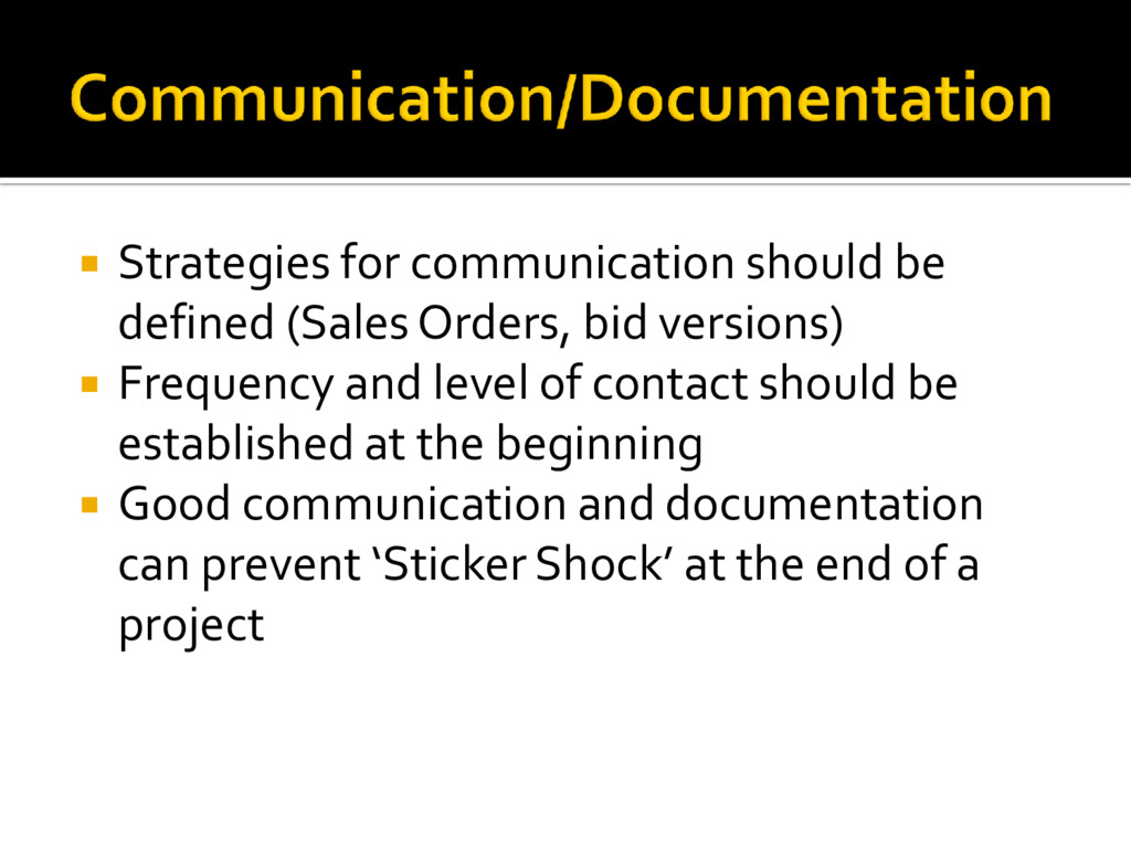  Strategies for communication should be define...