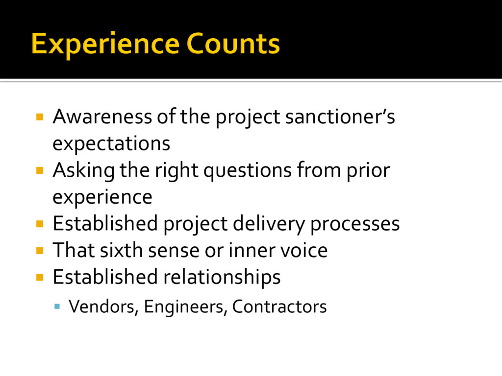  Awareness of the project sanctioner's expecta...