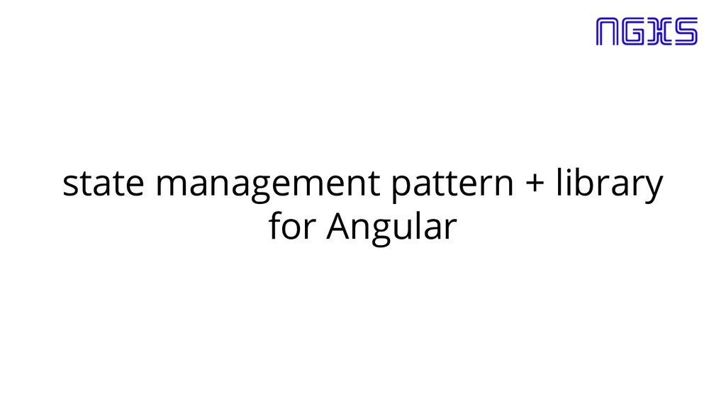 state management pattern + library for Angular