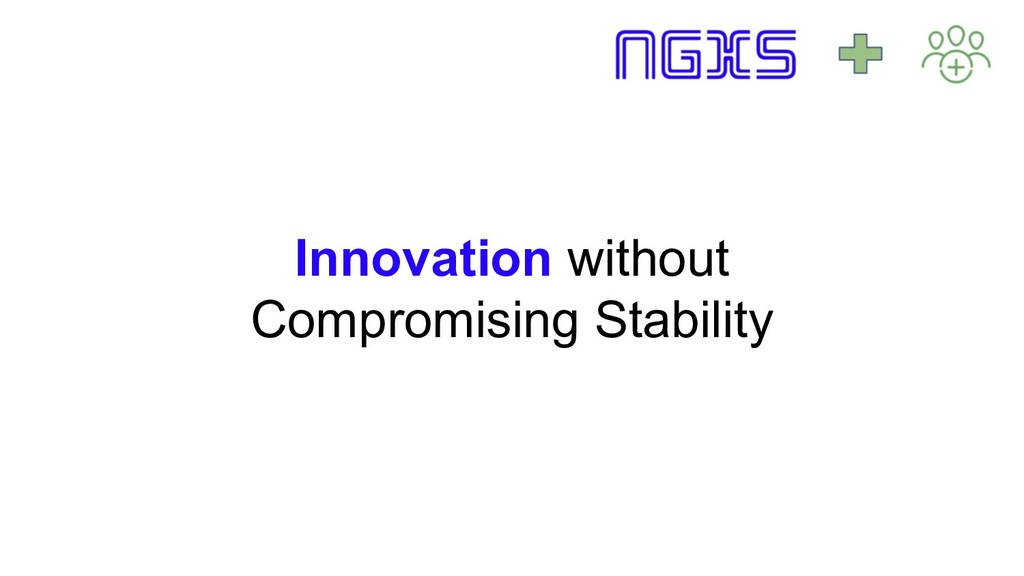 Innovation without Compromising Stability