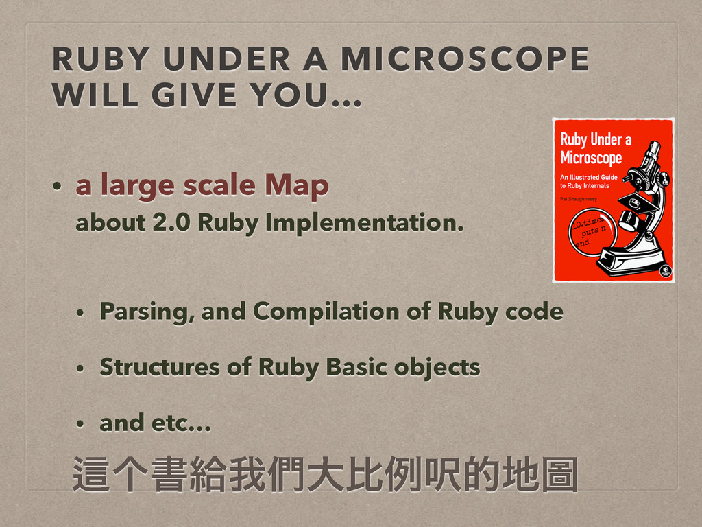 RUBY UNDER A MICROSCOPE  WILL GIVE YOU… • a la...