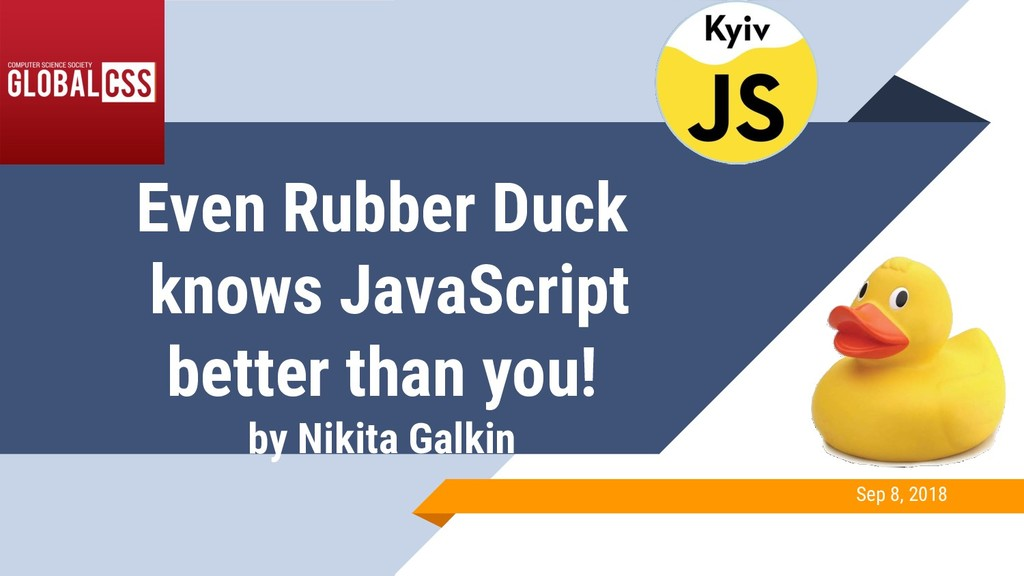Even Rubber Duck knows JavaScript better than y...