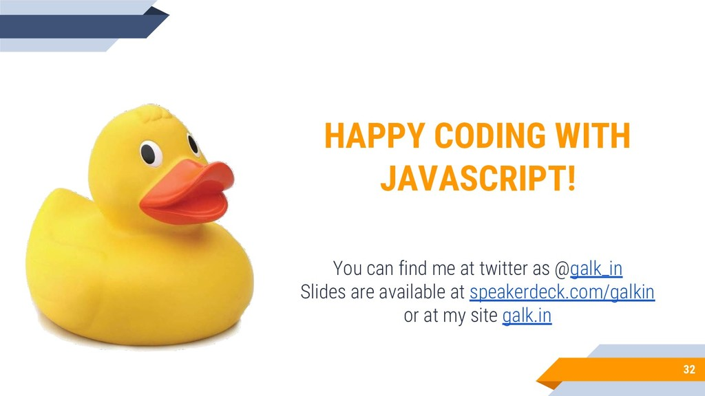 32 HAPPY CODING WITH JAVASCRIPT! You can find m...