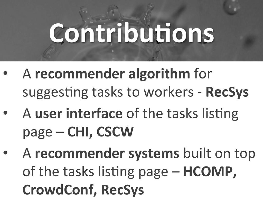 Contribu-ons  • A recommender algorit...