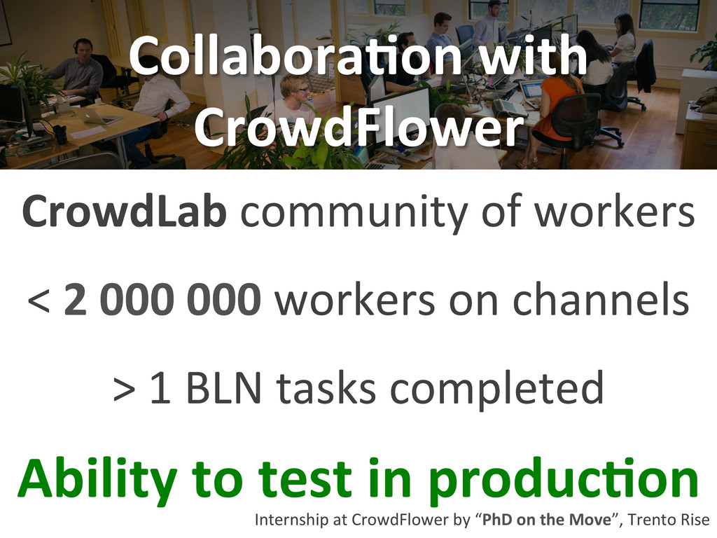 Collabora-on with  CrowdFlower  < 2...