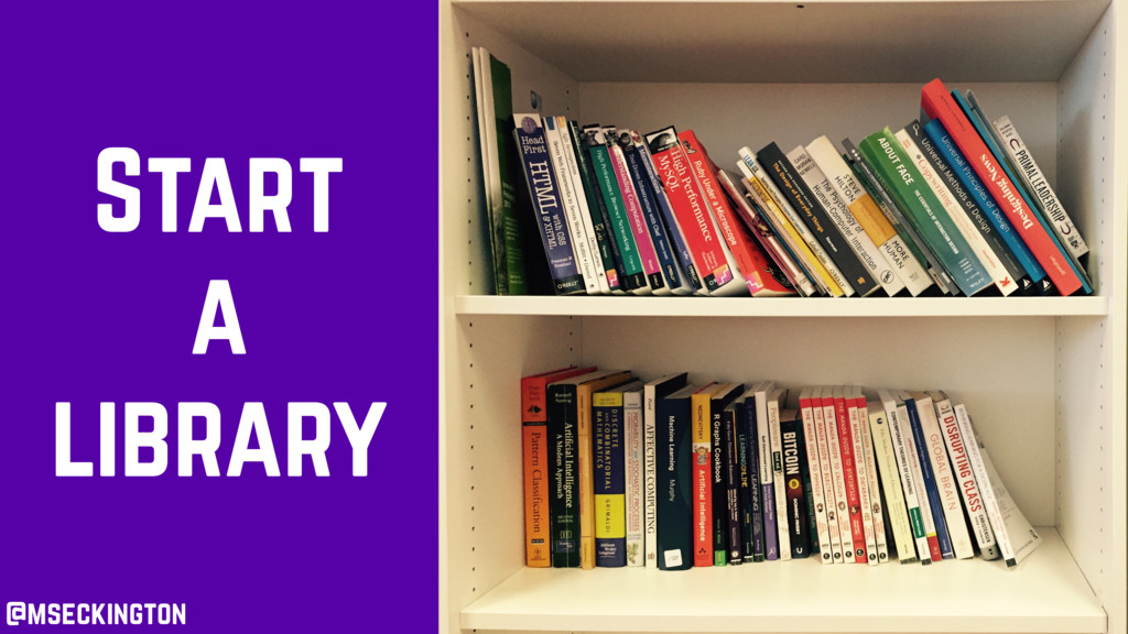 Start a library @mseckington