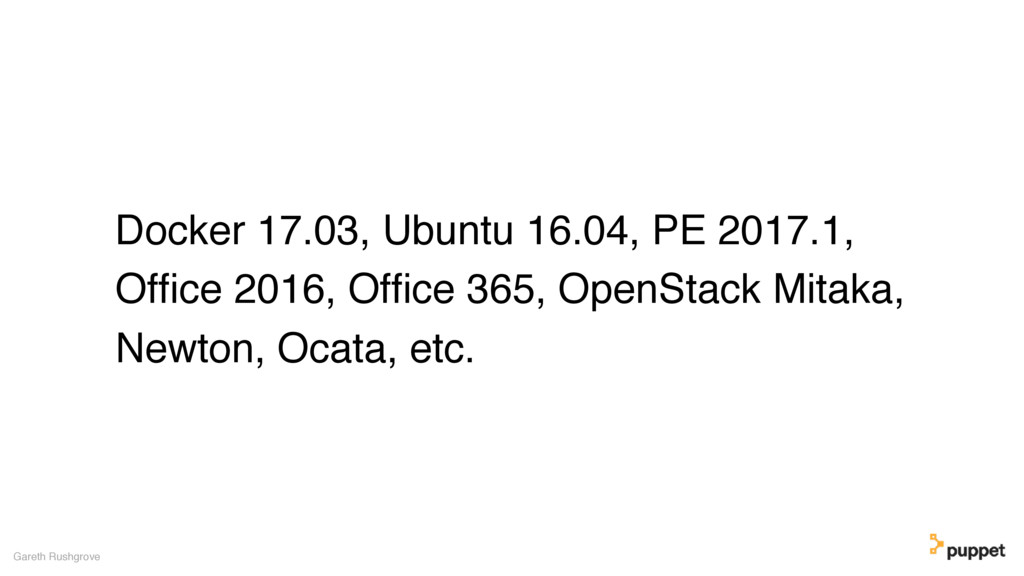 Docker 17.03, Ubuntu 16.04, PE 2017.1, Office 20...