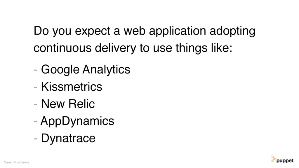 Do you expect a web application adopting contin...