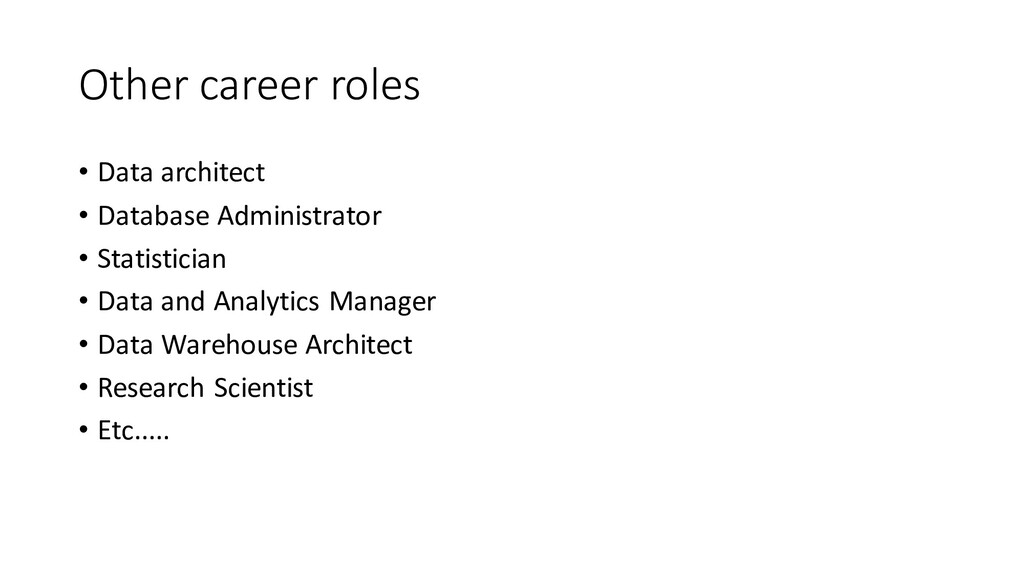 Other career roles • Data architect • Database ...