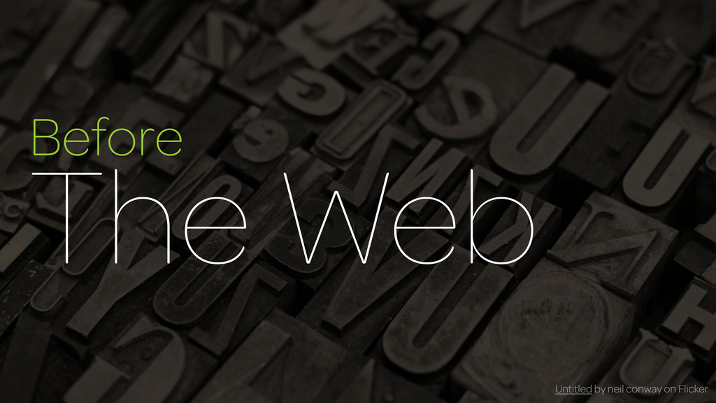 Before The Web Untitled by neil conway on Flick...