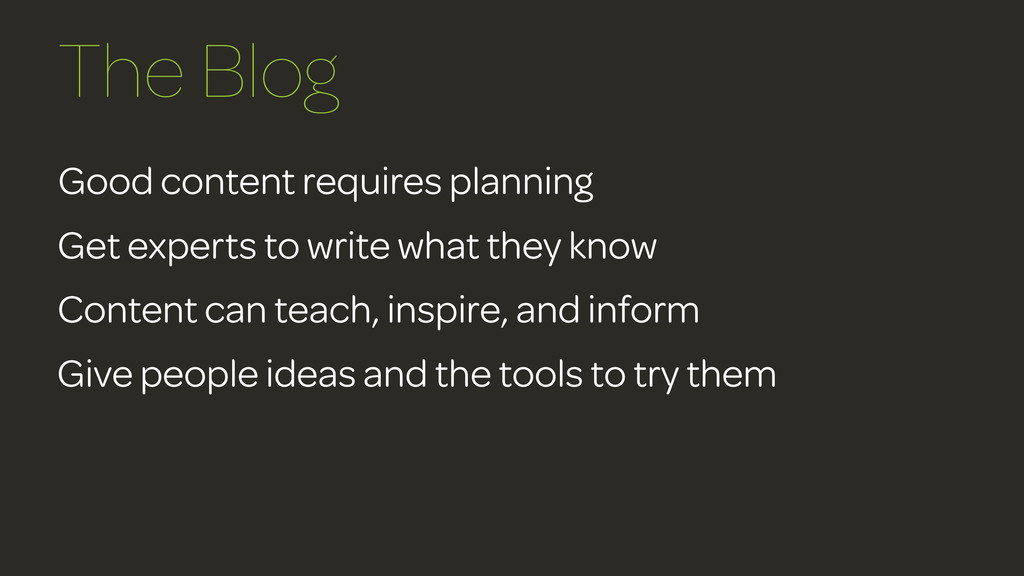 Good content requires planning Get experts to w...