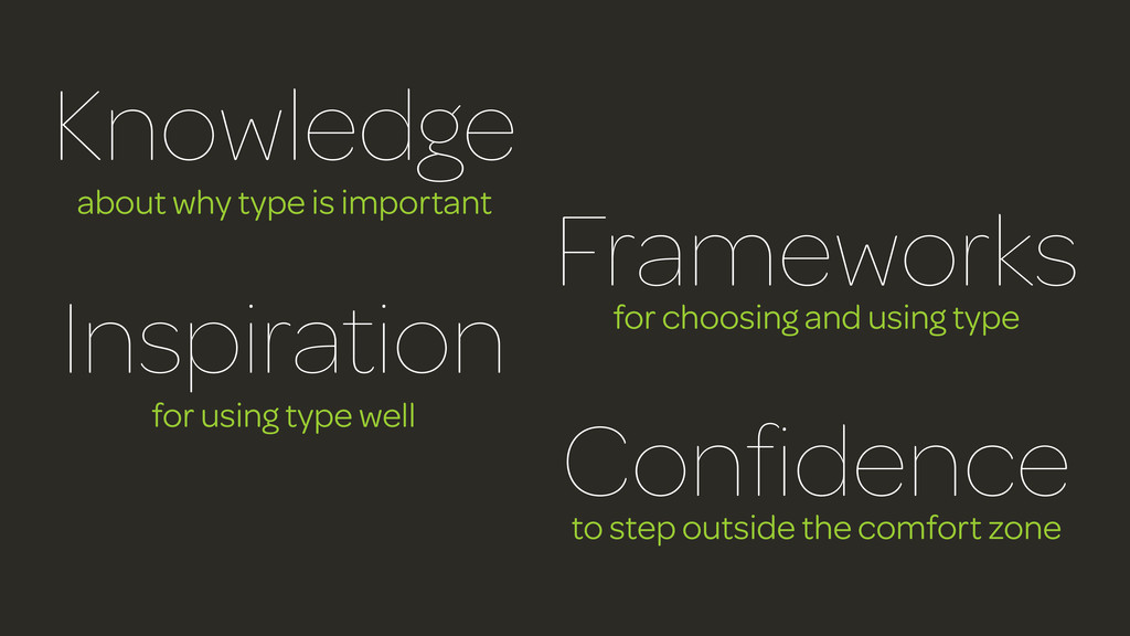 Knowledge about why type is important Framework...