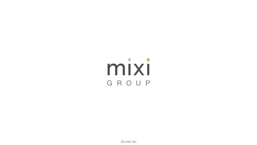 (C) mixi, Inc.
