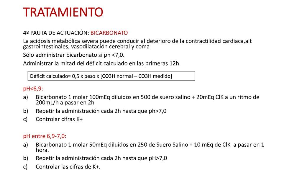 TRATAMIENTO 4º PAUTA DE ACTUACIÓN: BICARBONATO ...