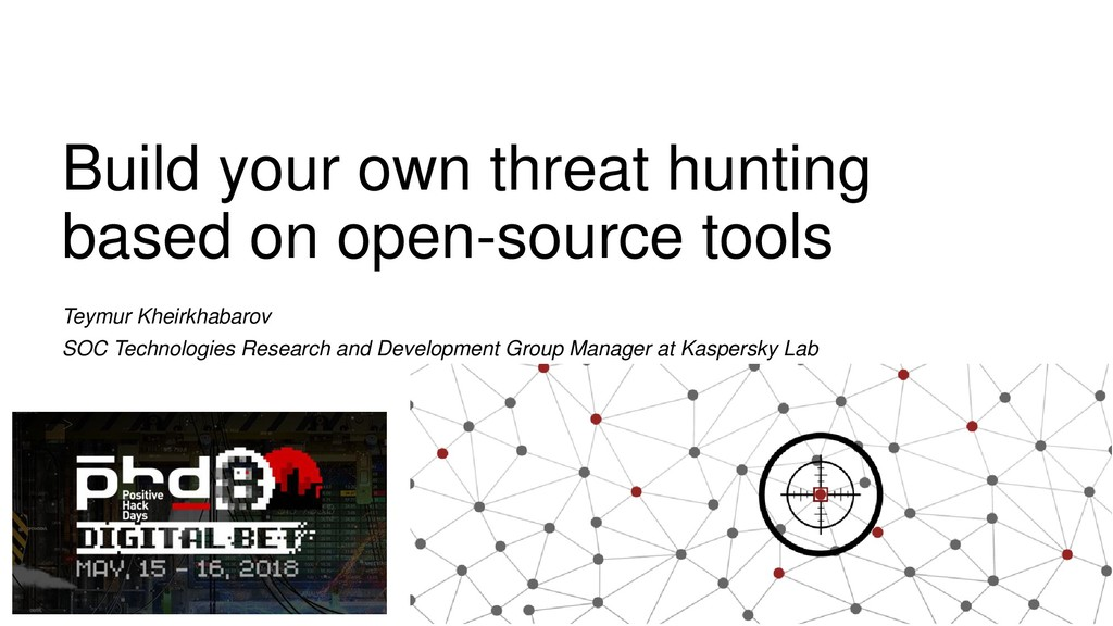 Build your own threat hunting based on open-sou...