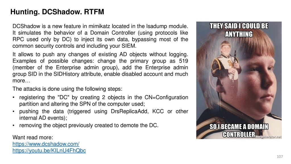 107 Hunting. DCShadow. RTFM DCShadow is a new f...
