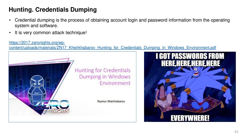 82 • Credential dumping is the process of obtai...