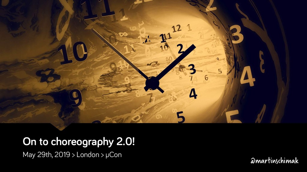 On to choreography 2.0! May 29th, 2019 > London...