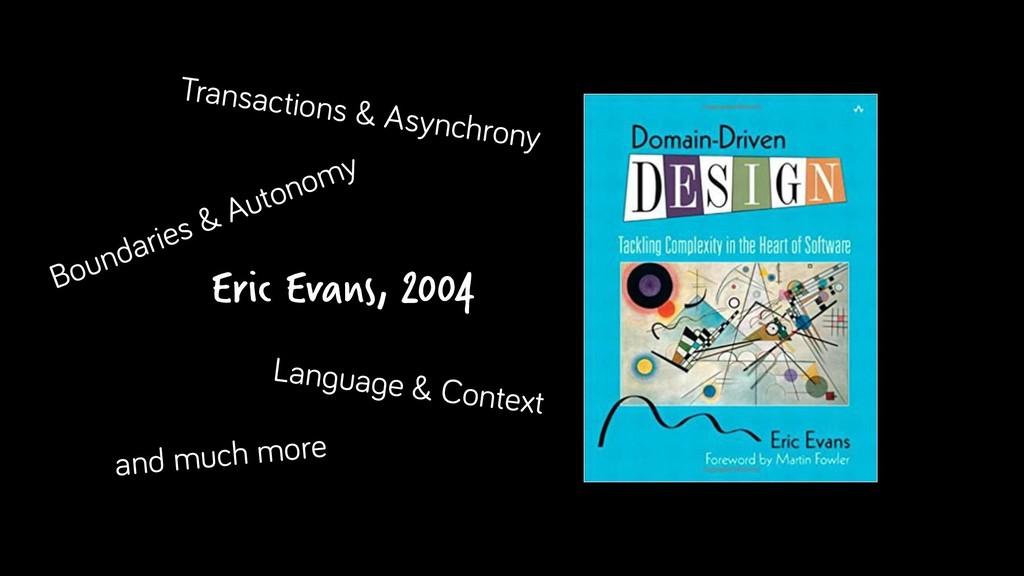 Eric Evans, 2004 Transactions & Asynchrony Boun...