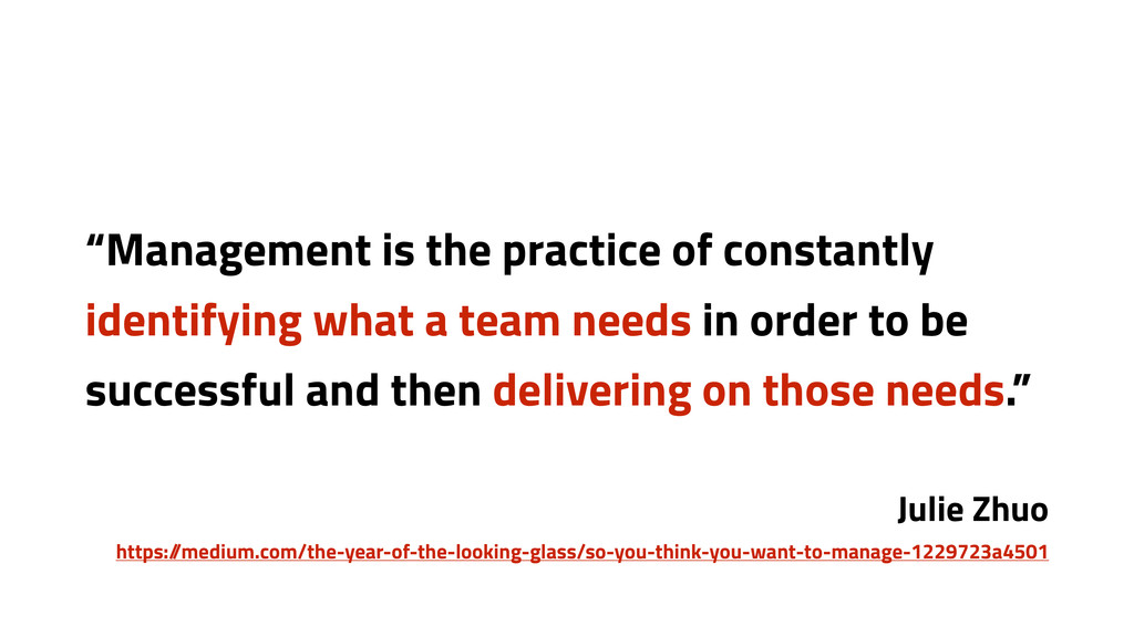 """""""Management is the practice of constantly ident..."""