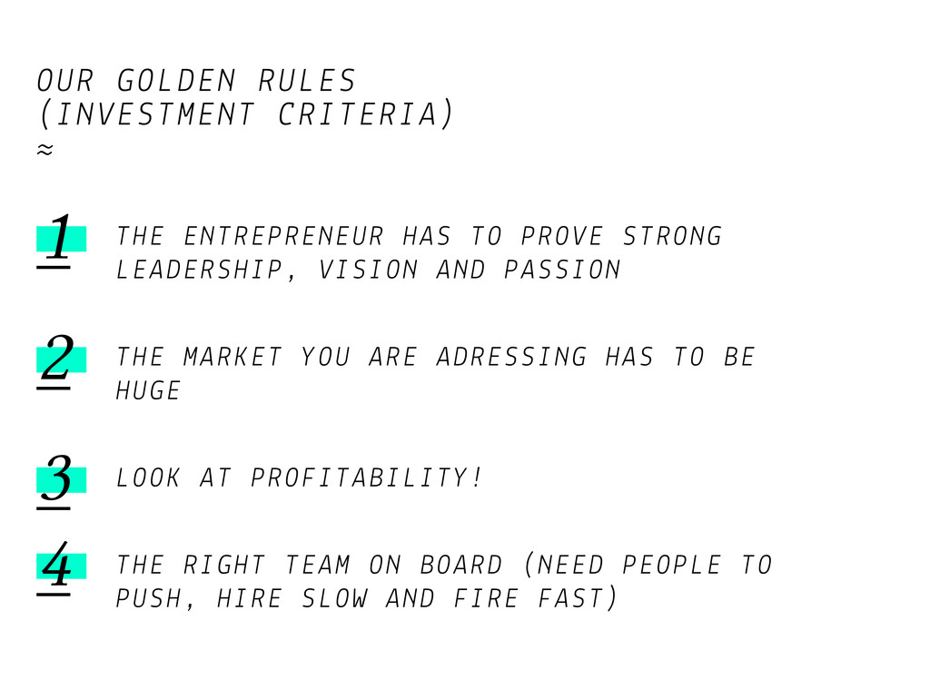 OUR GOLDEN RULES (INVESTMENT CRITERIA) ≈ THE EN...