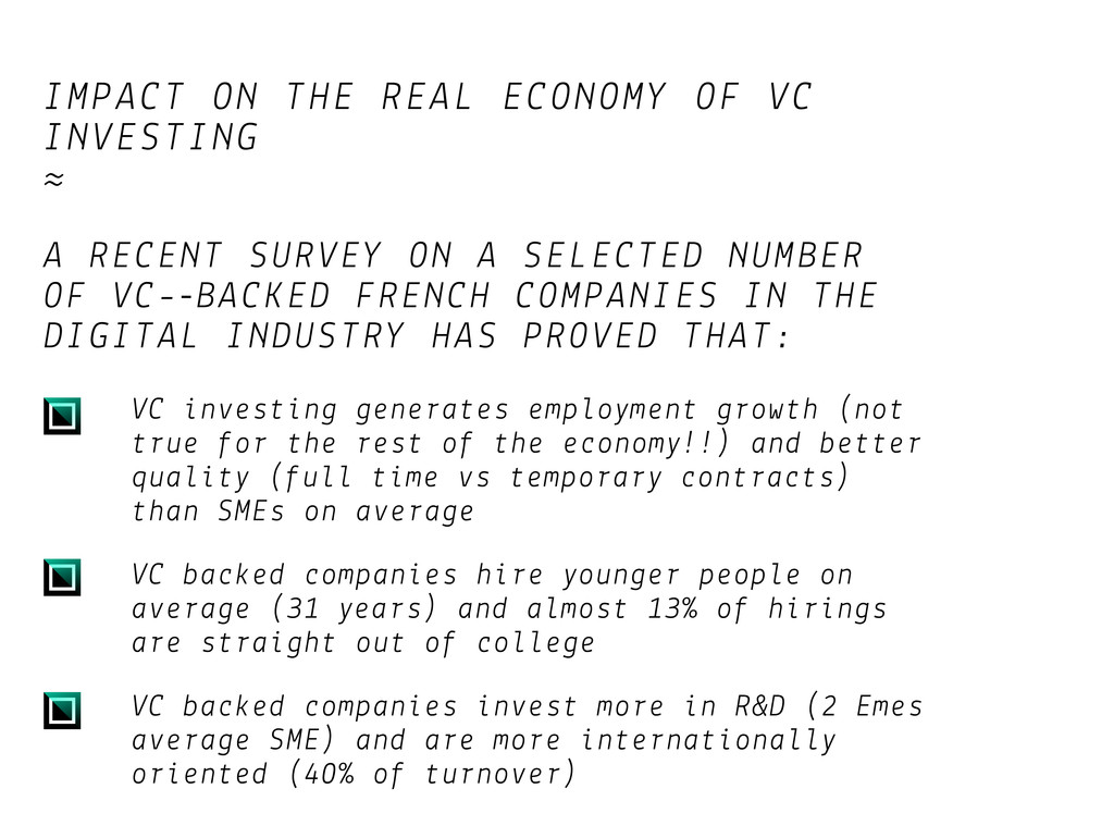 IMPACT ON THE REAL ECONOMY OF VC INVESTING ≈ A ...