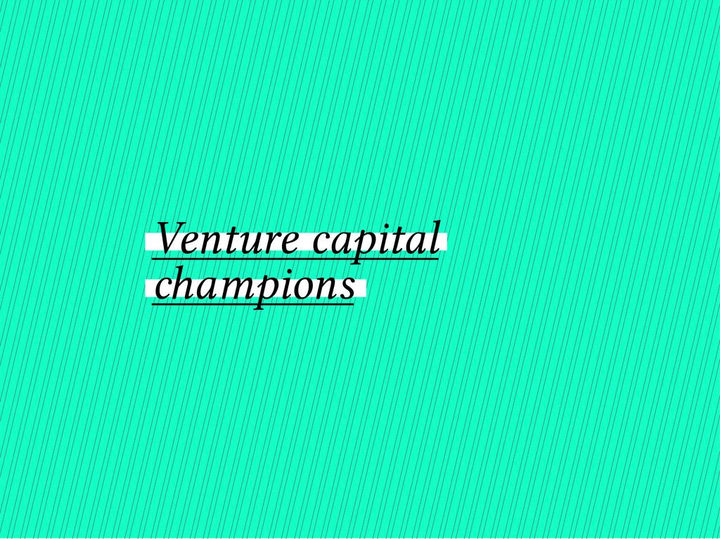 Venture capital champions