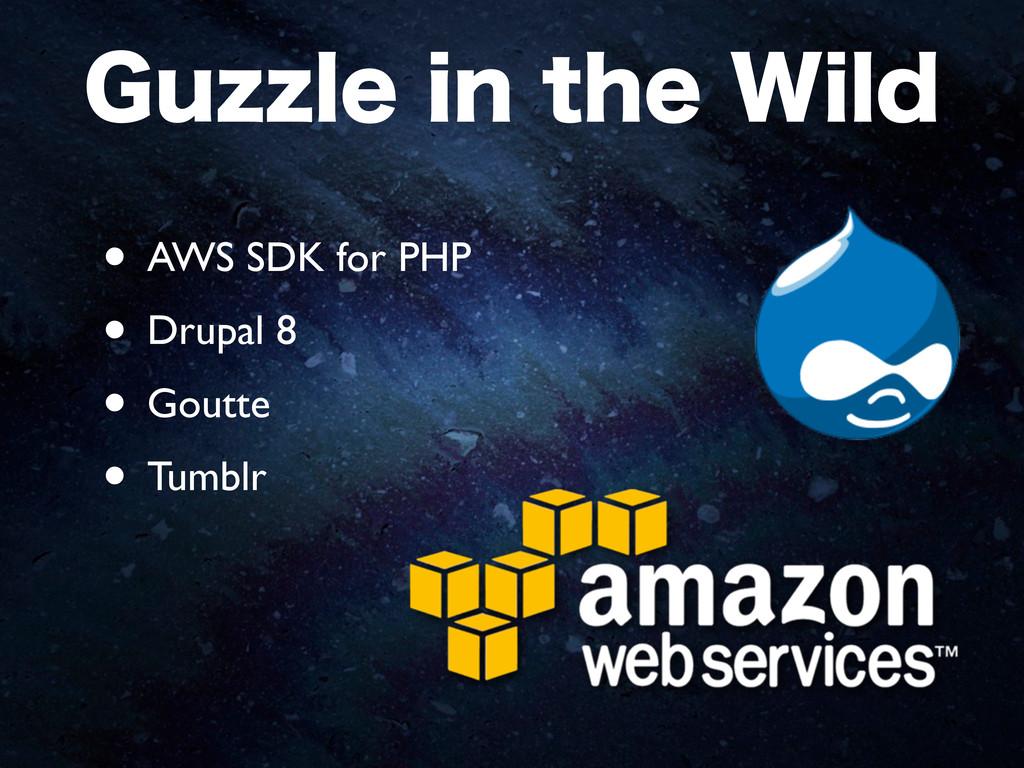 • AWS SDK for PHP • Drupal 8 • Goutte • Tumblr ...