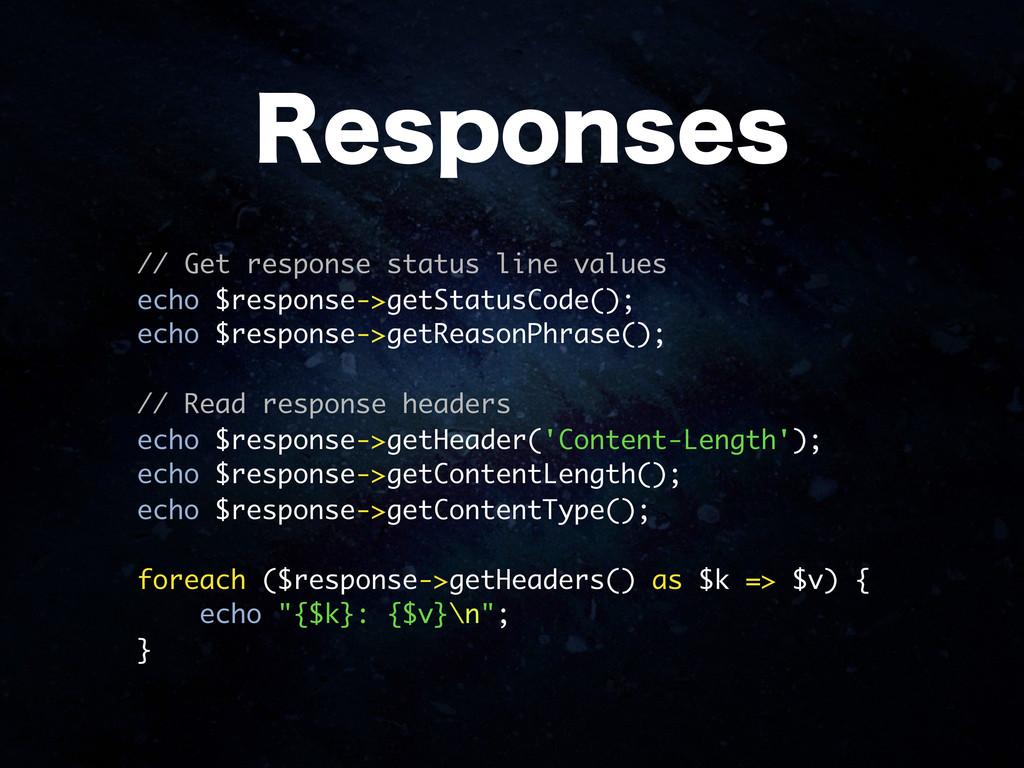 // Get response status line values echo $respon...