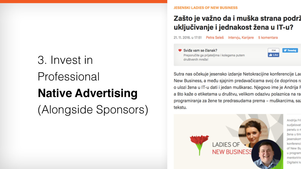 3. Invest in Professional  Native Advertising ...