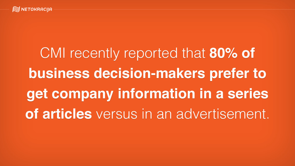 CMI recently reported that 80% of business deci...