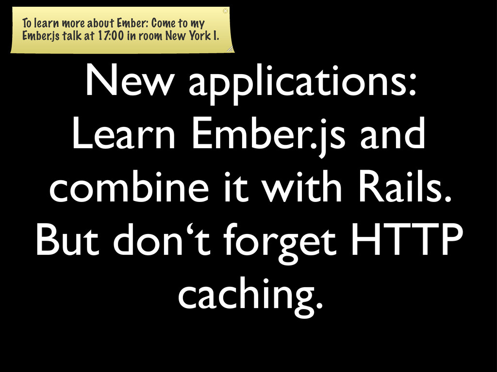 New applications: Learn Ember.js and combine it...