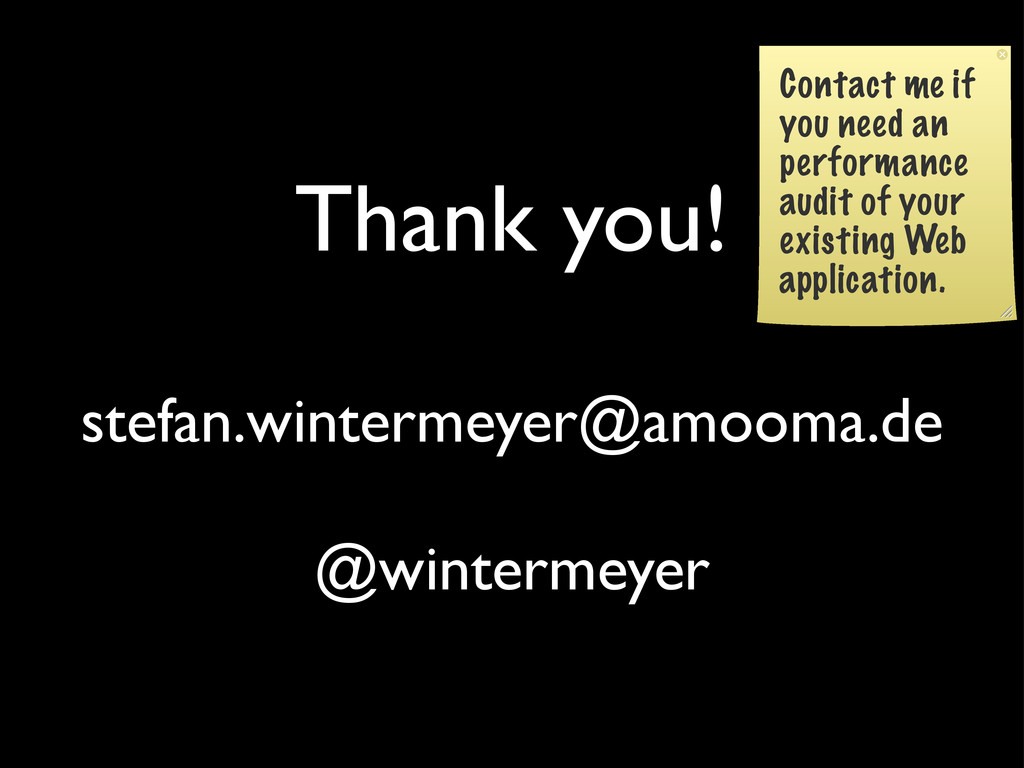 Thank you! stefan.wintermeyer@amooma.de @winter...