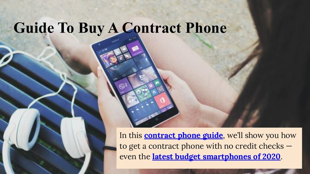 Guide To Buy A Contract Phone In this contract ...