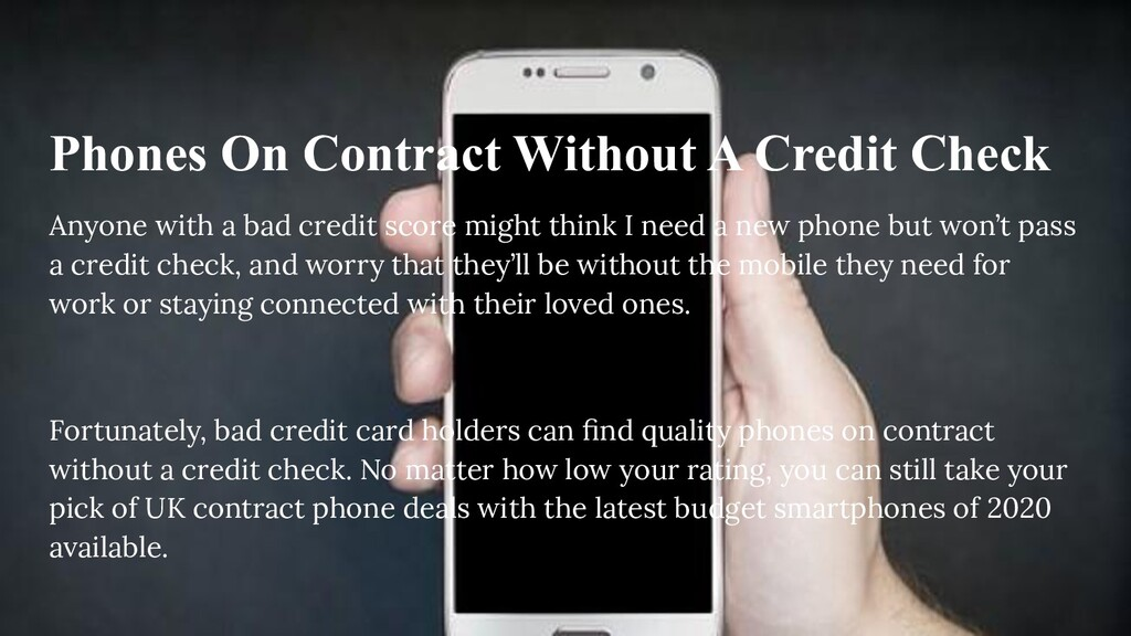 Phones On Contract Without A Credit Check Anyon...