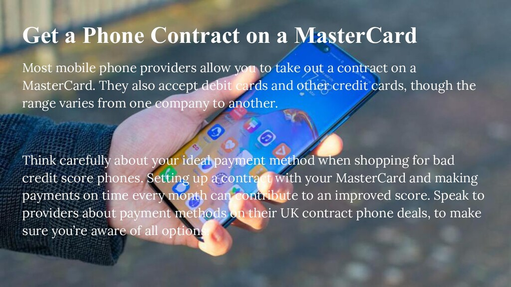 Get a Phone Contract on a MasterCard Most mobil...