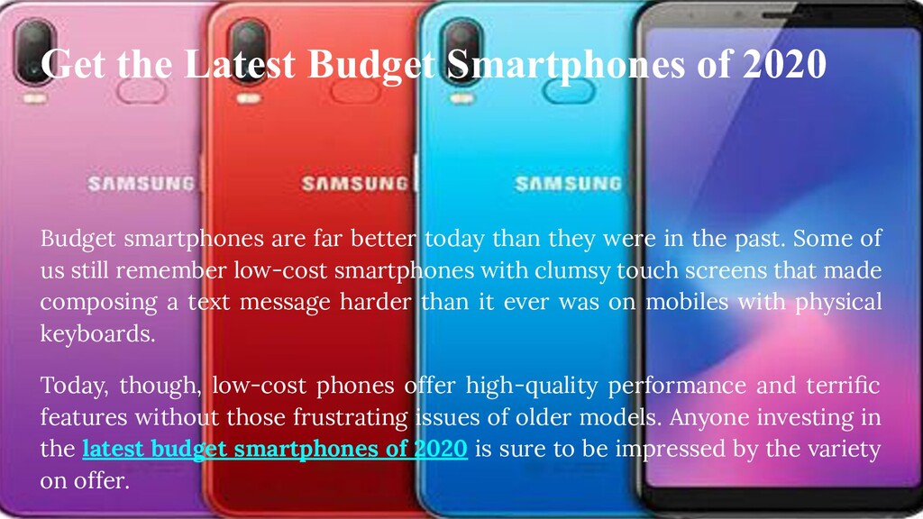 Get the Latest Budget Smartphones of 2020 Budge...