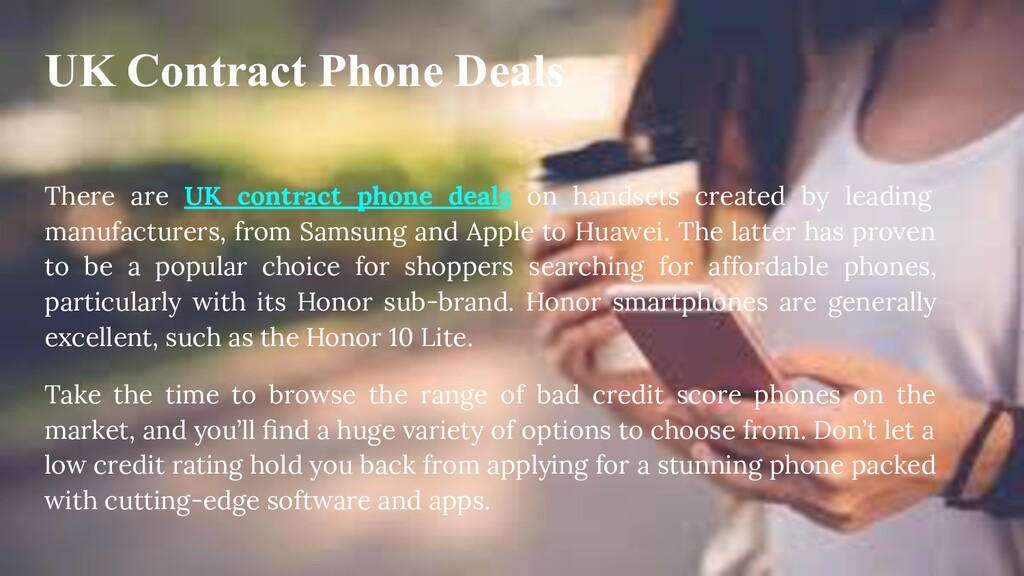 UK Contract Phone Deals There are UK contract p...