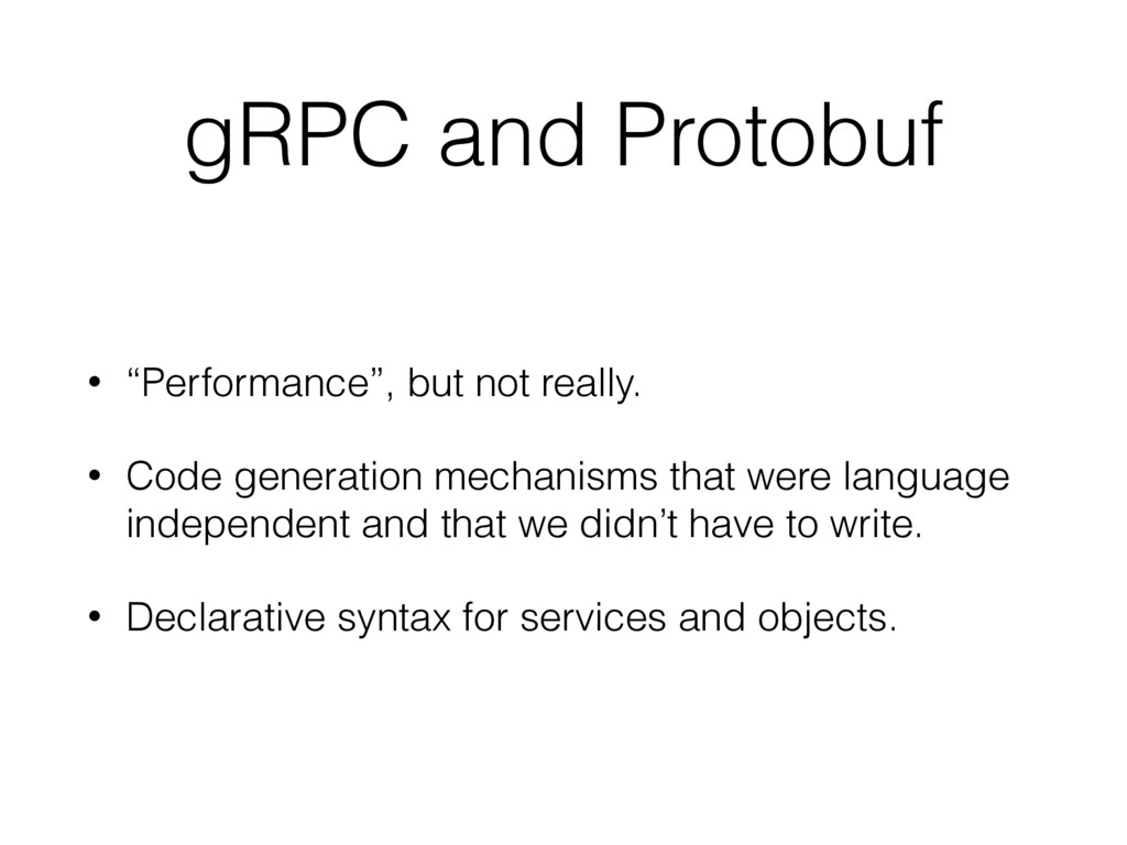 """gRPC and Protobuf • """"Performance"""", but not real..."""
